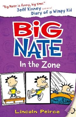Big Nate in the Zone by Lincoln Peirce
