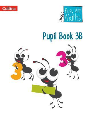 Pupil Book 3B by Jeanette A. Mumford, Sandra Roberts, Elizabeth Jurgensen, Jo Power