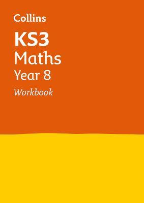 KS3 Maths Year 8 Workbook by Collins KS3