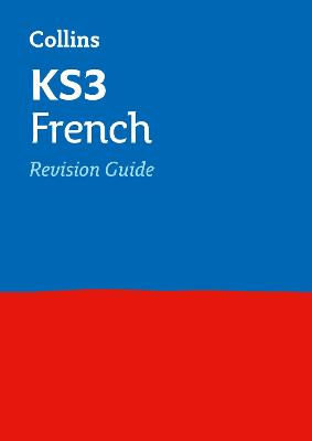 KS3 French Revision Guide by Collins KS3