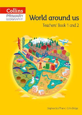 Collins Primary Geography Teacher's Book 1 & 2 by Stephen Scoffham, Colin Bridge
