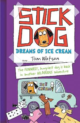Stick Dog Dreams of Ice Cream by Tom Watson