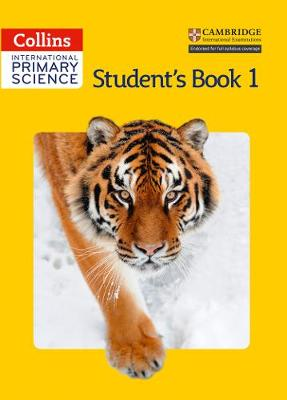 International Primary Science Student's Book 1 by Phillipa Skillicorn, Karen Morrison, Tracey Baxter, Sunetra Berry