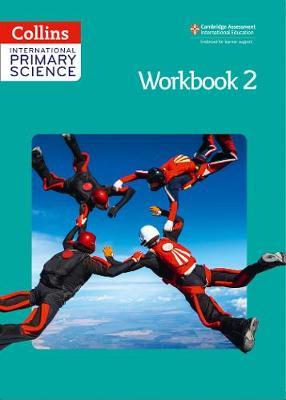 International Primary Science Workbook 2 by Karen Morrison