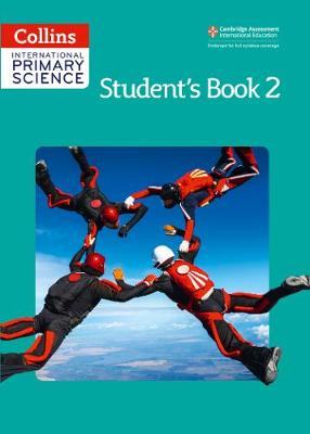 International Primary Science Student's Book 2 by Karen Morrison, Tracey Baxter, Sunetra Berry, Pat Dower