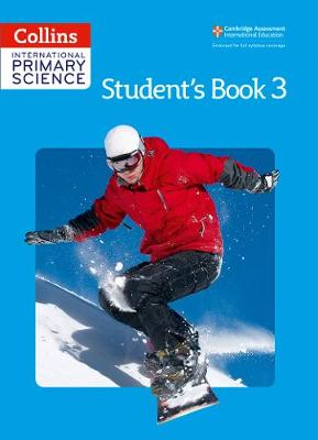 International Primary Science Student's Book 3 by Phillipa Skilicorn, Fiona MacGregor, Karen Morrison, Tracey Baxter