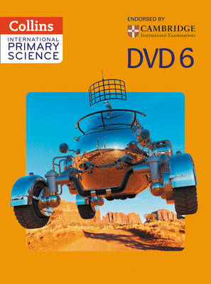 International Primary Science DVD 6 by Karen Morrison, Tracey Baxter, Sunetra Berry, Pat Dower