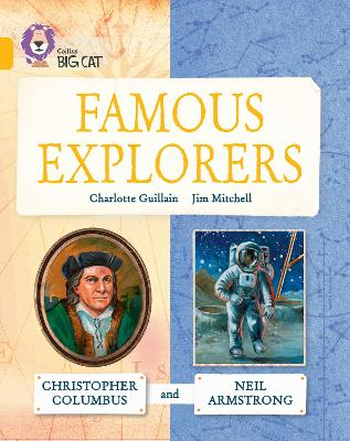 Great Explorers: Christopher Columbus and Neil Armstrong Band 09/Gold by Charlotte Guillain
