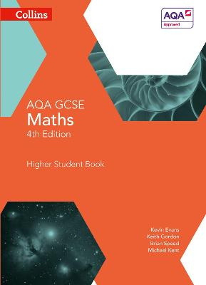 GCSE Maths AQA Higher Student Book by Kevin Evans, Keith Gordon, Brian Speed, Michael Kent