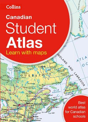 Collins Canadian Student Atlas by Collins Maps