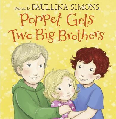 Poppet Gets Two Big Brothers by Paullina Simons