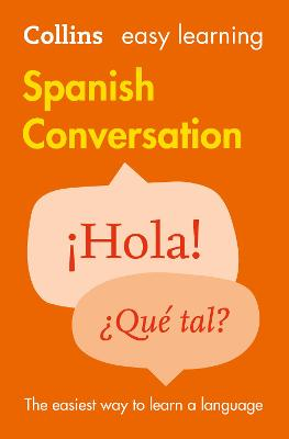 Easy Learning Spanish Conversation by Collins Dictionaries