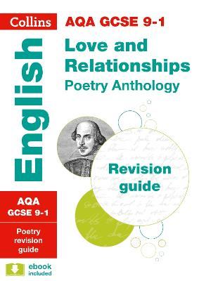 AQA GCSE Poetry Anthology: Love and Relationships Revision Guide by Collins GCSE