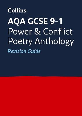 AQA GCSE Poetry Anthology: Power and Conflict Revision Guide by Collins GCSE