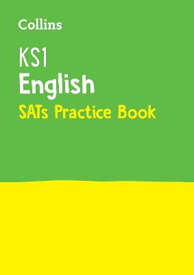 KS1 English SATs Practice Workbook 2018 Tests by Collins KS1