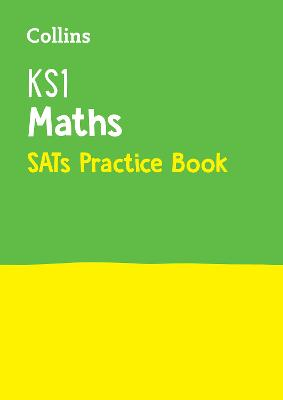 KS1 Maths SATs Practice Workbook 2018 Tests by Collins KS1