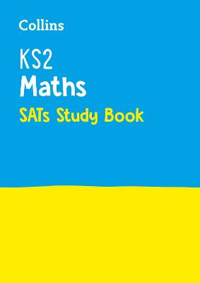 KS2 Maths SATs Revision Guide 2018 Tests by Collins KS2