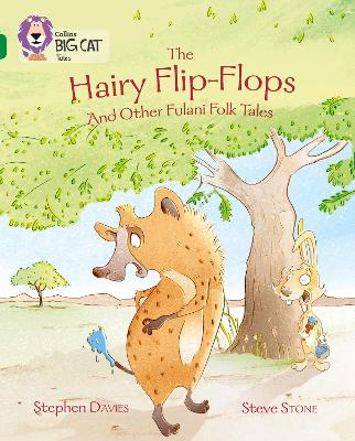 The Hairy Flip-Flops and other Fulani Folk Tales Band 15/Emerald by Stephen Davies