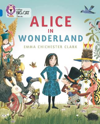 Alice in Wonderland Band 16/Sapphire by Emma Chichester Clark