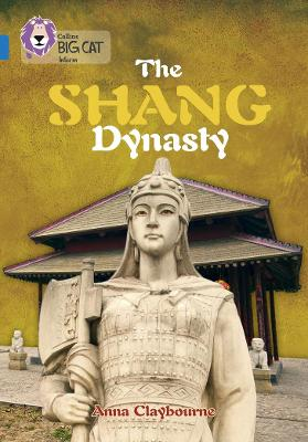 The Shang Dynasty Band 16/Sapphire by Anna Claybourne