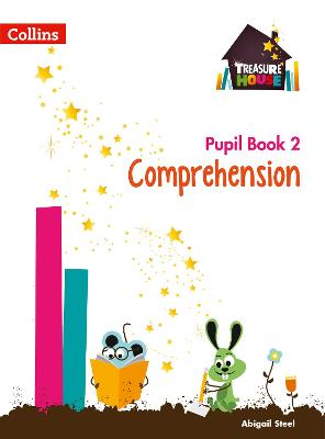 Comprehension Year 2 Pupil Book by Abigail Steel