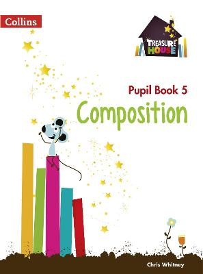 Composition Year 5 Pupil Book by Chris Whitney