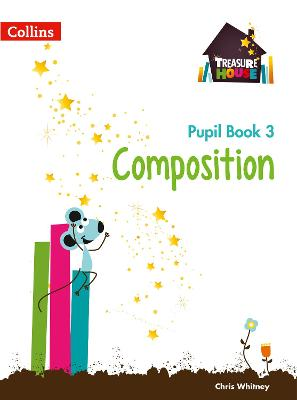 Composition Year 3 Pupil Book by Chris Whitney