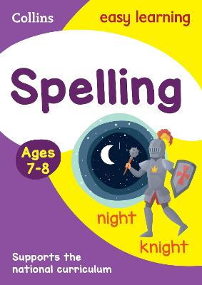 Spelling Ages 7-8: New Edition by Collins Easy Learning, Sarah Lindsay, Rachel Grant
