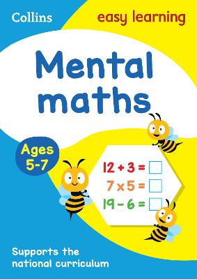Mental Maths Ages 5-7: New Edition by Collins Easy Learning
