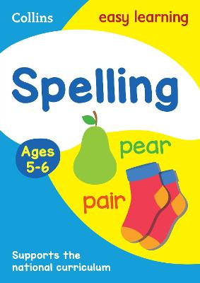 Spelling Ages 5-6: New Edition by Collins Easy Learning