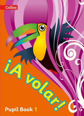 A volar Pupil Book Level 1 Primary Spanish for the Caribbean by