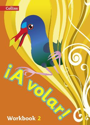 A volar Workbook Level 2 Primary Spanish for the Caribbean by
