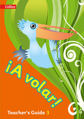 A volar Teacher's Guide Level 3 Primary Spanish for the Caribbean by