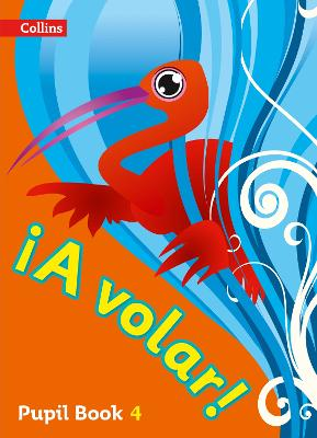 A volar Pupil Book Level 4 Primary Spanish for the Caribbean by