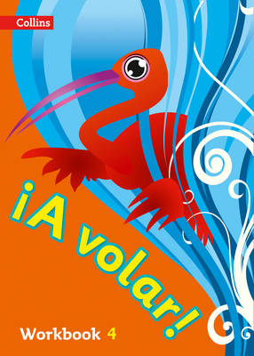 A volar Workbook Level 4 Primary Spanish for the Caribbean by