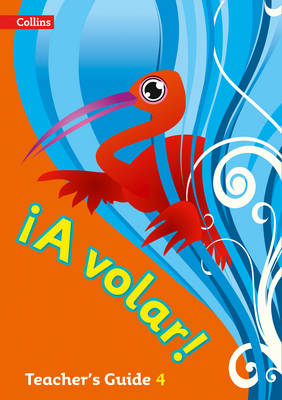 A volar Teacher's Guide Level 4 Primary Spanish for the Caribbean by