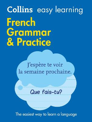 Easy Learning French Grammar and Practice by Collins Dictionaries