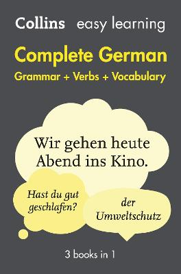 Easy Learning German Complete Grammar, Verbs and Vocabulary (3 books in 1) by Collins Dictionaries