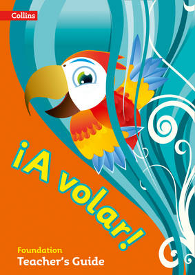 A volar Teacher's Guide Foundation Level Primary Spanish for the Caribbean by