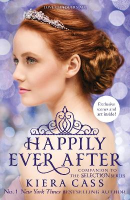 Happily Ever After by Kiera Cass