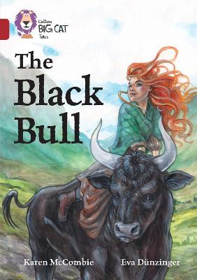The Black Bull Band 14/Ruby by Karen McCombie