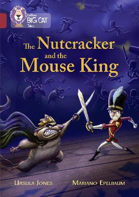 The Nutcracker and the Mouse King Band 14/Ruby by Ursula Jones