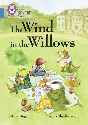 The Wind in the Willows Band 16/Sapphire by Nicky Singer
