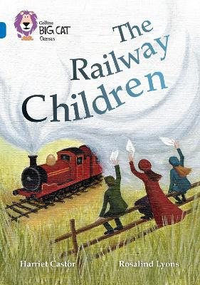 The Railway Children Band 16/Sapphire by Harriet Castor