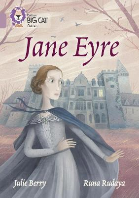 Jane Eyre Band 18/Pearl by Julie Berry