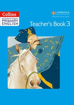 Cambridge Primary English Teacher's Book 3 by Daphne Paizee