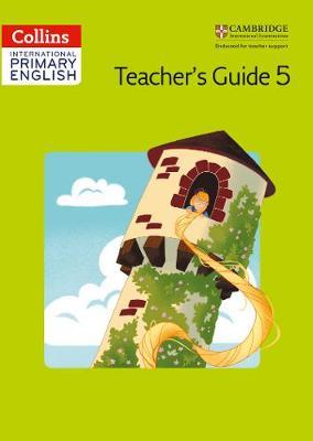 Cambridge Primary English Teacher's Book 5 by Fiona MacGregor