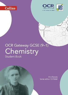 OCR Gateway GCSE Chemistry 9-1 Student Book by Ann Daniels