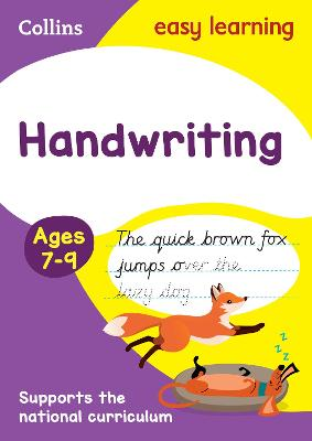 Handwriting Ages 7-9: New edition by Collins Easy Learning