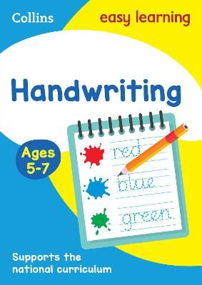 Handwriting Ages 5-7 by Collins Easy Learning